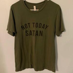 Not Today Satan woman's size medium T-shirt EUC